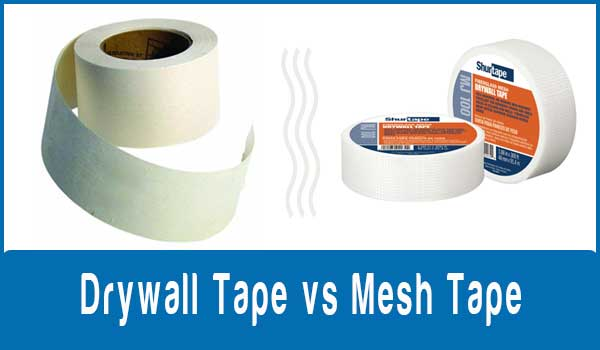 Drywall Tape vs Mesh