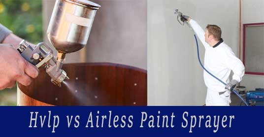 hvlp vs airless paint sprayer