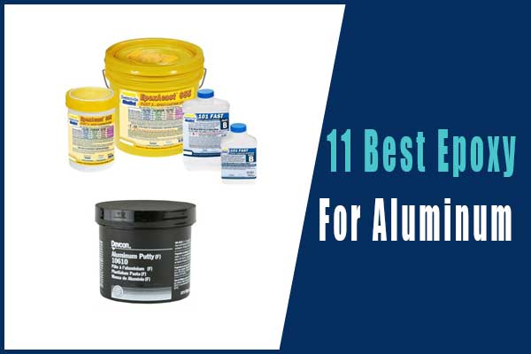 Best Epoxy For Aluminum
