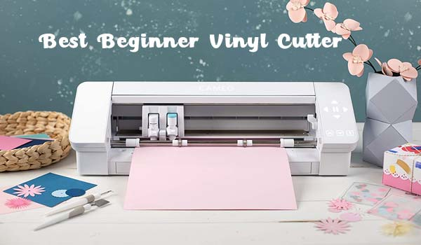 Best Beginner Vinyl Cutter